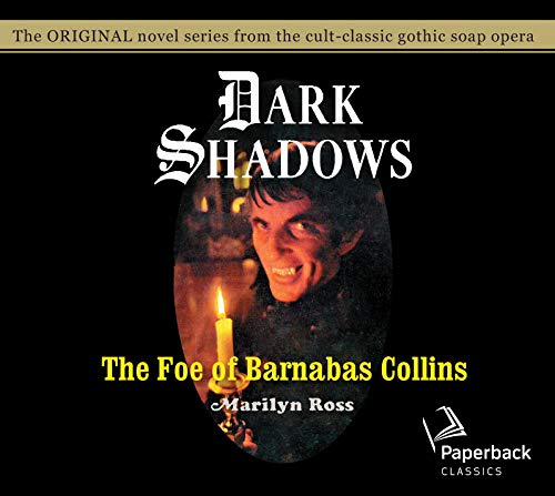 The Foe of Barnabas Collins (Volume 9): Ross, Marilyn