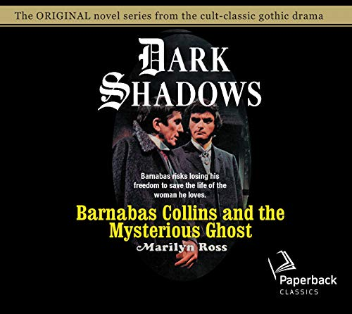 Barnabas Collins and the Mysterious Ghost, Volume: Marilyn Ross