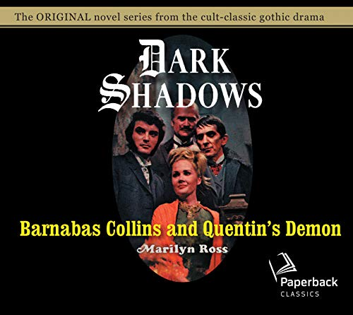 Barnabas Collins and Quentin's Demon (Volume 14): Ross, Marilyn