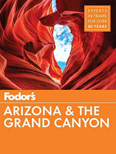 9781640970267: Fodor's Arizona & The Grand Canyon: 12 (Full-color Travel Guide)