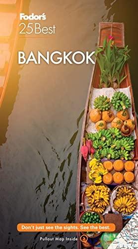 9781640971974: Fodor's Bangkok 25 Best (Full-color Travel Guide)