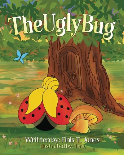 The Ugly Bug: Finis T. Jones