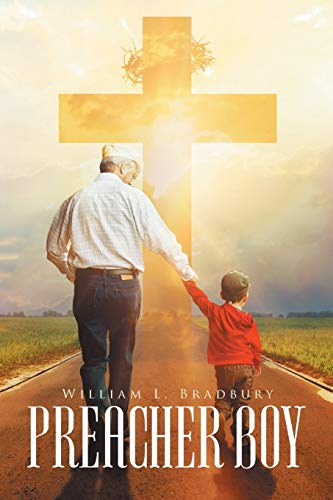 Preacher Boy: William L Bradbury