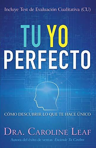 9781641230094: Tu Yo Perfecto: Cómo Descubrir Lo Que Te Hace Único