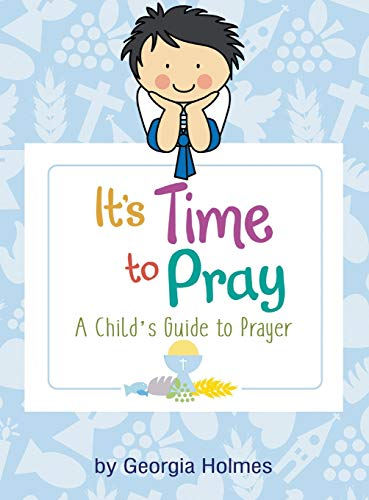 9781641512473: It's Time to Pray: A Child's Guide to Prayer
