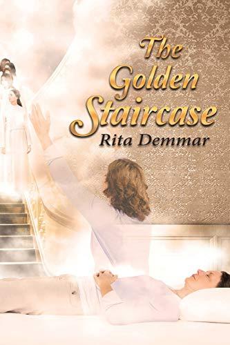 The Golden Staircase: Rita Demmar