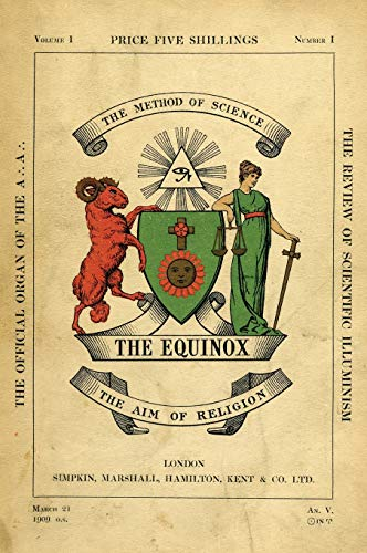 The Equinox: Keep Silence Edition, Vol. 1,: Aleister Crowley; Scott