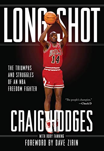 9781642593778: Long Shot: The Triumphs and Struggle of an NBA Freedom Fighter