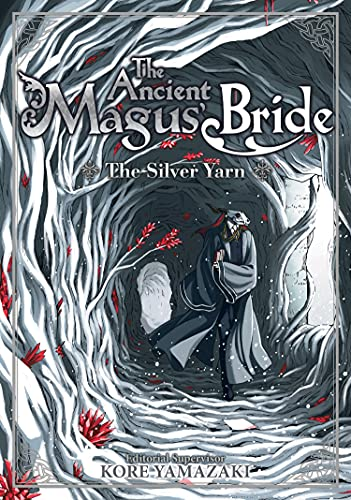 9781642750010: The Ancient Magus' Bride: The Silver Yarn (Light Novel) 2 (The Ancient Magus' Bride (Light Novel))