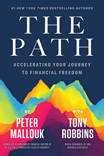 9781642938081: The Path: Accelerating Your Journey to Financial Freedom