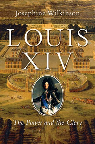 9781643130156: Louis XIV: The Power and the Glory