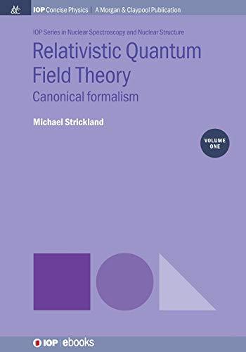 9781643276991: Relativistic Quantum Field Theory: Canonical Formalism