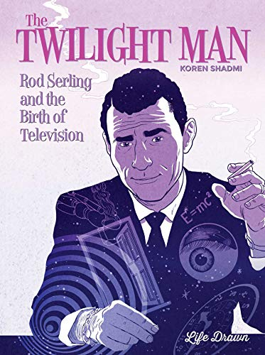 9781643375717: The Twilight Man: Rod Serling and the Birth of Television