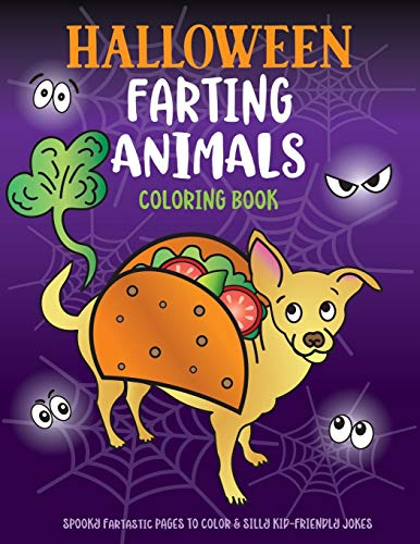 9781643400136: Halloween Farting Animals Coloring Book: Spooky Fartastic Pages to Color & Silly Kid-Friendly Jokes