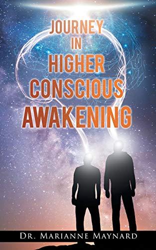 9781643453132: Journey in Higher Conscious Awakening