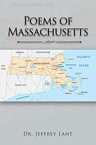 Poems of Massachusetts (Paperback): Dr Jeffrey Lant