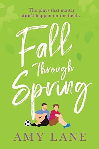 9781644057612: Fall Through Spring (Winter Ball)