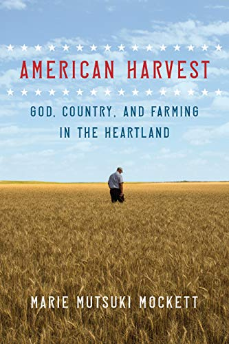 9781644450178: American Harvest: God, Country, and Farming in the Heartland