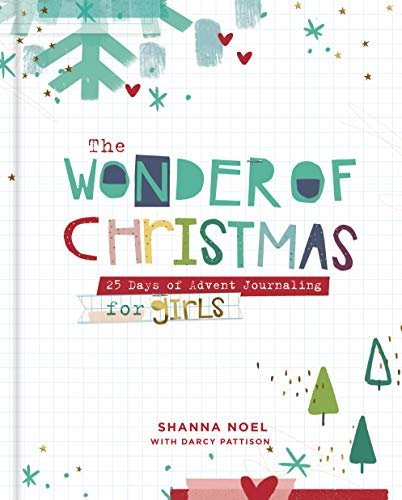 9781644544419: The Wonder of Christmas: 25 Days of Advent Journaling for Girls