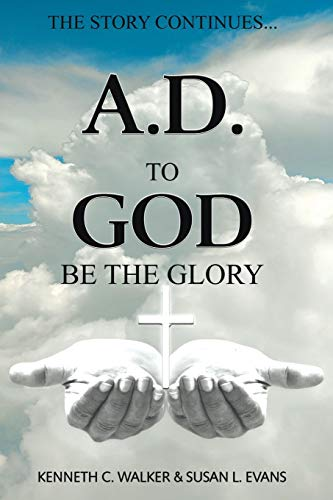 9781644583517: A.D.: To God Be the Glory