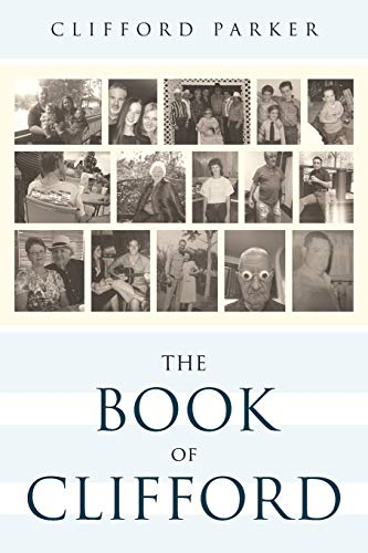 The Book of Clifford (Paperback): Clifford Parker