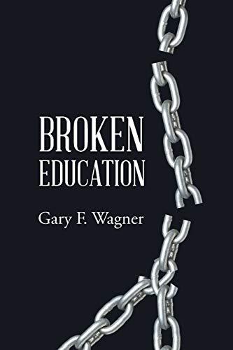 9781644928264: Broken Education