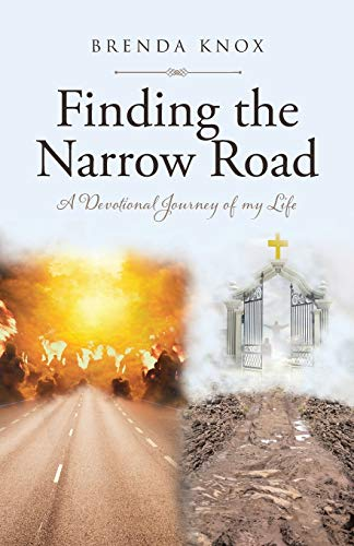 9781645150244: Finding the Narrow Road: A Devotional Journey of my Life