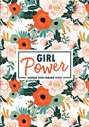 9781645201700: Girl Power: Agenda 2020 semana vista: Del 1 de enero de 2020 al 31 de diciembre de 2020: Diario, organizador y planificador con vista semanal y ... Flores en color naranja, rosa y menta 170-0