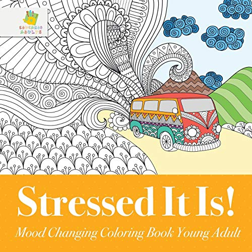 9781645210016: Stressed It Is!   Mood Changing Coloring Book Young Adult