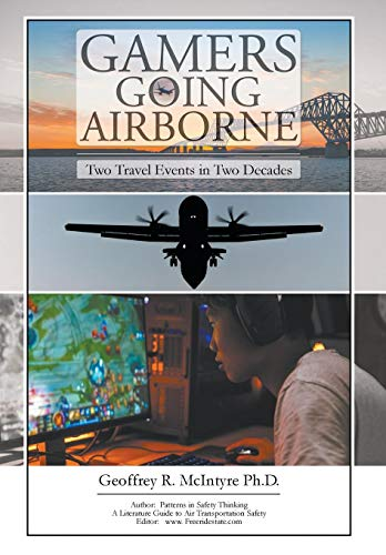 9781645840725: Gamers Going Airborne: Two Travel Events in Two Decades