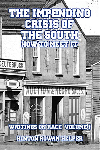 9781646066780: The Impending Crisis of the South: How to Meet It