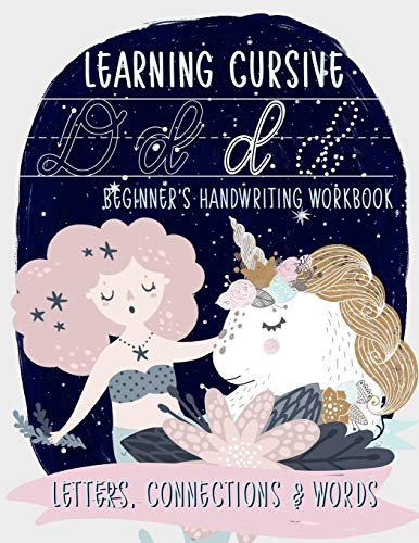 9781646081394: Learning Cursive: Beginner's Handwriting Workbook: Letters, Connections & Words: A Mermaid & Unicorn Themed Children's Activity Book to Learn & Practice Script Writing