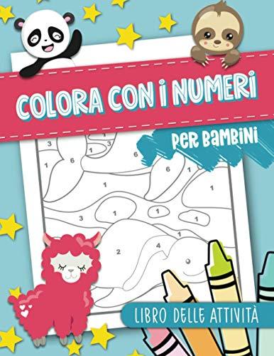 9781646084401: Colora con i numeri per bambini: Libro delle attività: 50 pagine da colorare con animali per ragazzi 3-10