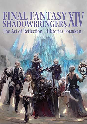 9781646090617: Final Fantasy Xiv: Shadowbringers Art Of Reflection - Histories Forsaken-