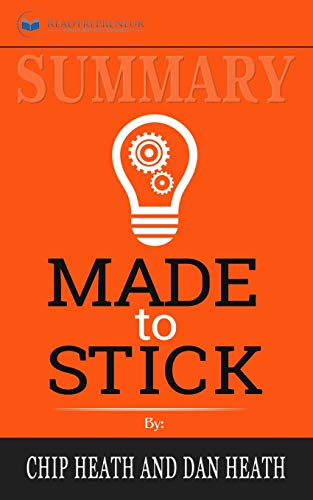9781646151530: Summary of Made to Stick: Why Some Ideas Survive and Others Die by Chip Heath