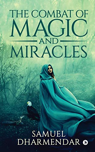 9781646780341: The Combat of Magic and Miracles