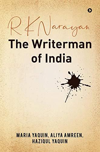 9781646785834: R K Narayan - The Writerman of India