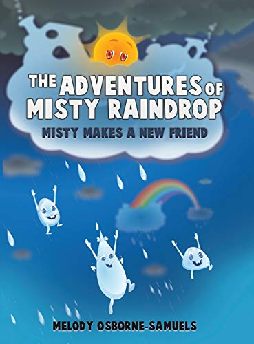 9781647501051: The Adventures of Misty Raindrop