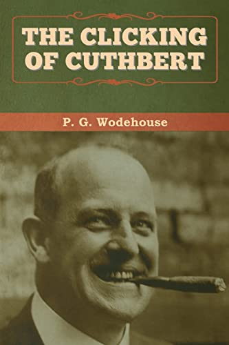 9781647992828: The Clicking of Cuthbert