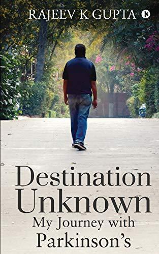9781648056369: Destination Unknown - My Journey with Parkinson's
