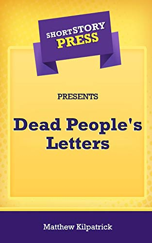9781648910845: Short Story Press Presents Dead People's Letters