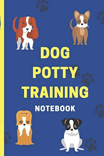 Dog Potty Training Notebook: Housebreaking Puppy Notebook: Dawgg Solutionz Publishing