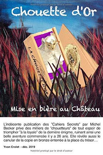 9781651393994: Chouette d'or: mise en bière au Château