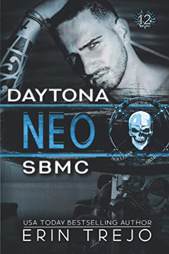 9781653248070: Neo Soulless Bastards MC Daytona: Soulless Bastards MC Daytona book 4