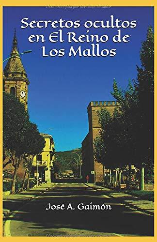 9781654088910: Secretos ocultos en El Reino de Los Mallos