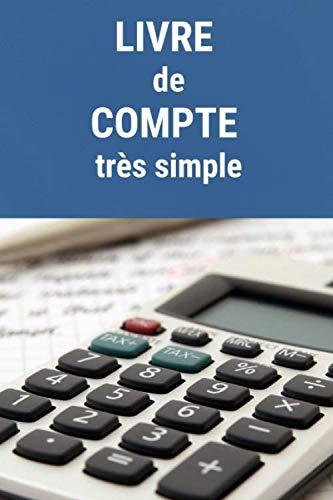 9781656062215: Livre de compte: 99 pages pour suivre un compte bancaire simplement