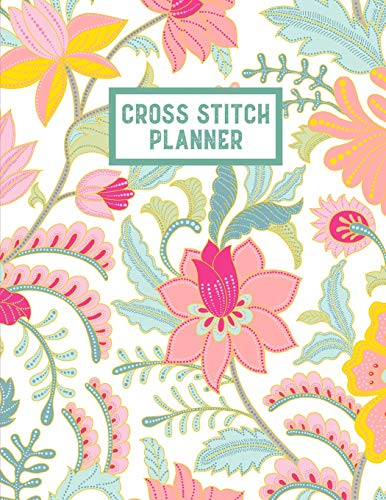 9781657533646: Cross Stitch Planner: 10, 14, 16, 18 & 22 Count Squares Grid Graph Paper Perfect For Crafters To Design Journal Notebook