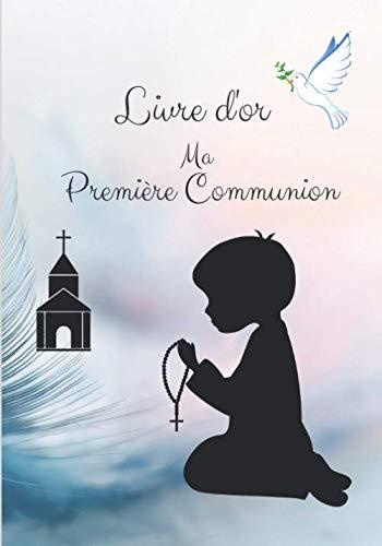 9781657734241: Livre d'or Ma Première Communion: Livre d'or pour une première communion   garçon   Elégant papier blanc cassé   60 pages lignées avec petites illustrations   Format 25,4 X 17,78 cm