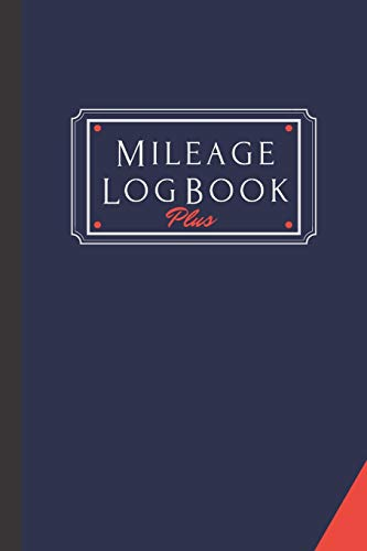 9781658761802: Mileage Log Book Plus: A Premium Personal And Business Mileage Tracker For All Vehicles.: 1