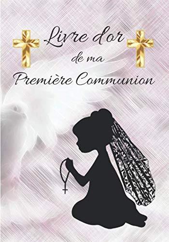 9781658936996: Livre d'or de ma Première Communion: Livre d'or pour une première communion   Fille   Elégant papier blanc   80 pages lignées avec de jolies mini-illustrations   Format 17,78 X 25,4 cm